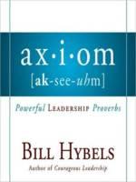 Axiom by Bill Hybels